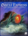 Call of Cthulhu RPG: Horror on the Orient Express