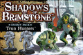 Shadows of Brimstone: Trun Hunters Enemy Pack