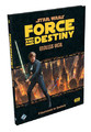 Star Wars Force and Destiny - Endless Vigil