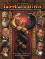 Call of Cthulhu RPG: Two Headed Serpent