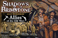 Shadows of Brimstone: Allies of the Old West - Ally Pack