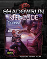 Shadowrun 5th Ed. - Kill Code