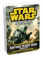 Star Wars: Critical Injury Deck