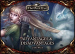 The Dark Eye - Advantages & Disadvantages