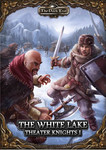 The Dark Eye - Theater Knights Campaign Part 1: The White Lake