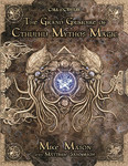 Call of Cthulhu RPG: The Grand Grimoire of Cthulhu Mythos Magic