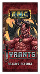 Epic Card Game : Tyrants - Raxxa's Revenge