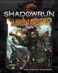 Shadowrun 5th Ed. - Hard Targets