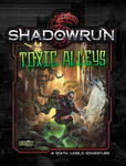 Shadowrun 5th Ed. - Toxic Alley