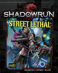 Shadowrun 5th Ed. - Street Lethal