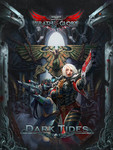 Warhammer 40K Wrath & Glory RPG: Dark Tides (Hardover)