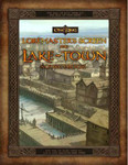 The One Ring - Loremaster's Screen & Lake-town Sourcebook