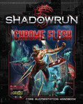 Shadowrun 5th Ed. - Chrome Flesh